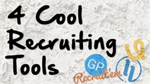 Four Cool Recruiting Tools That Can Help You Find Great Candidates