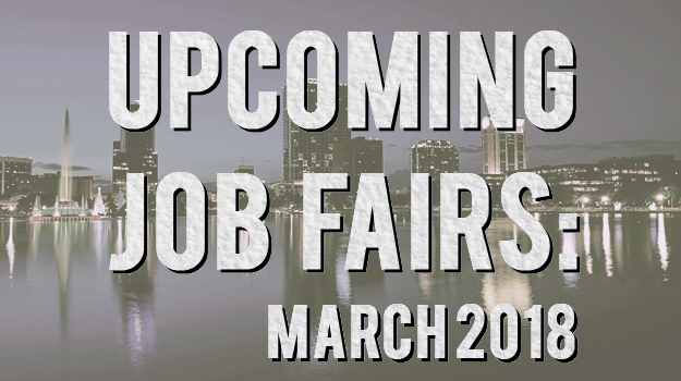Upcoming Orlando Job Fairs - March 2018