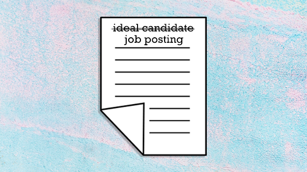 Should the Resume of Your Ideal Candidate Be the New Job Posting?
