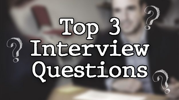 Top 3 Interview Questions You Always Answer Wrong